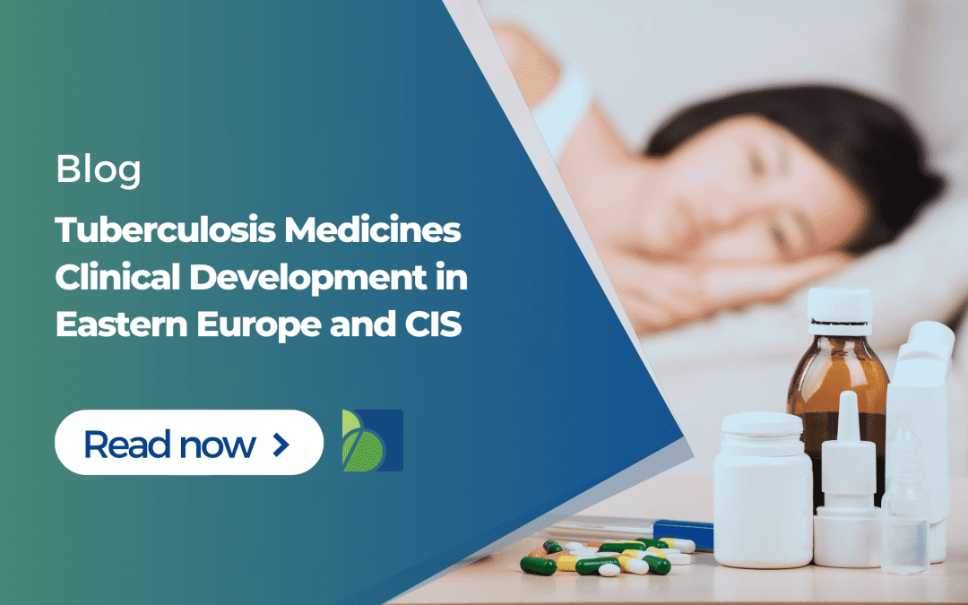 Tuberculosis Medicines Clinical Development in Eastern Europe and CIS