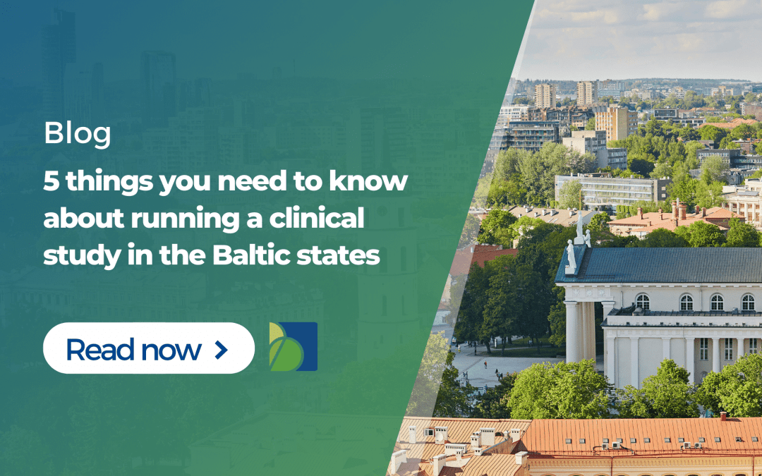 5 things you need to know about running a clinical study in the Baltic states