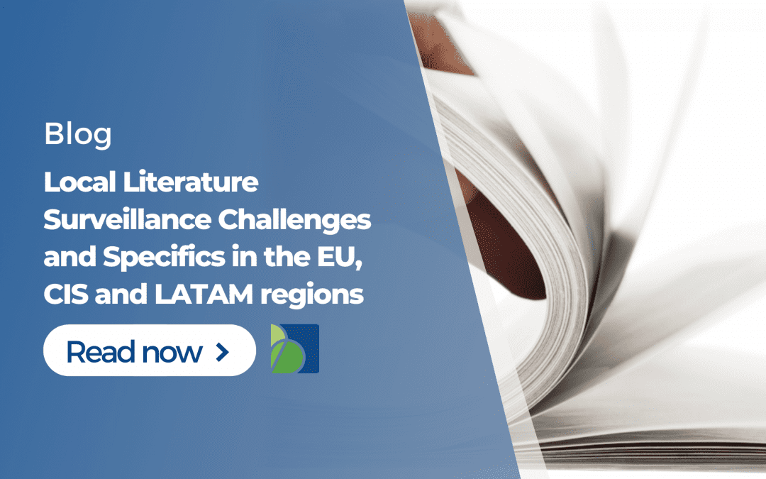 Local Literature Surveillance Challenges and Specifics in the EU, CIS and LATAM regions