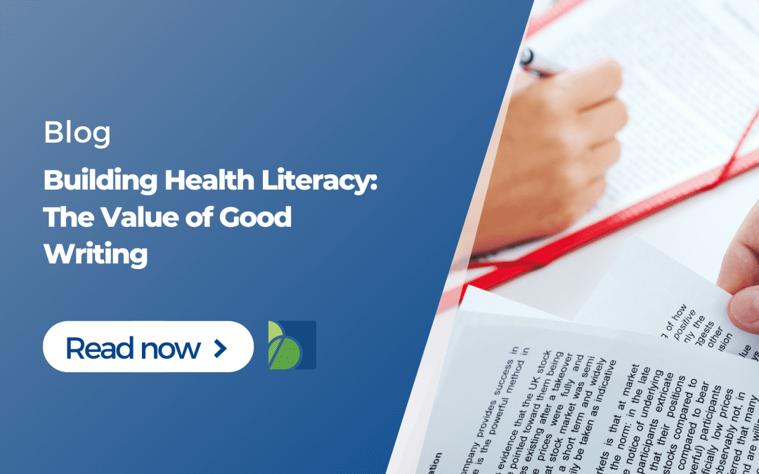 Building Health Literacy: The Value of Good Writing