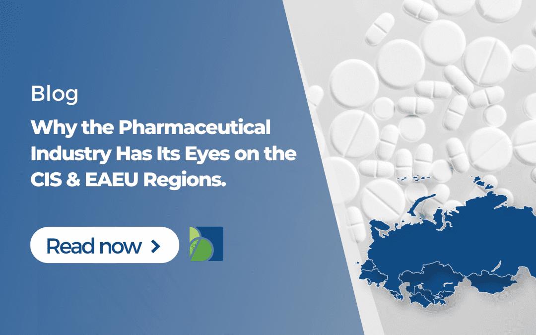 CIS and Eurasian Economic Union: High Pharma Industry Interest And New Legislation