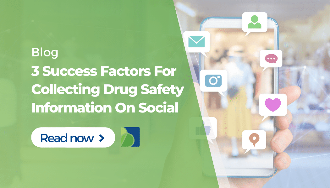 3 Factors Affecting the Successful Collection of Drug Safety Information in Social Networking Sites