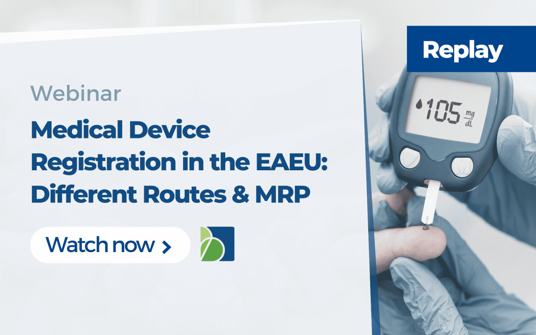 Medical Device Registration in the Eurasian Economic Union (EAEU)(Part 2)