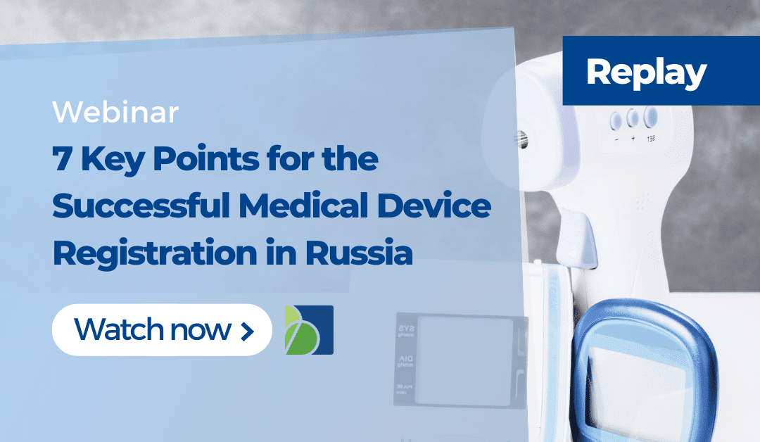 Medical Device Registration in Russia. The Essentials