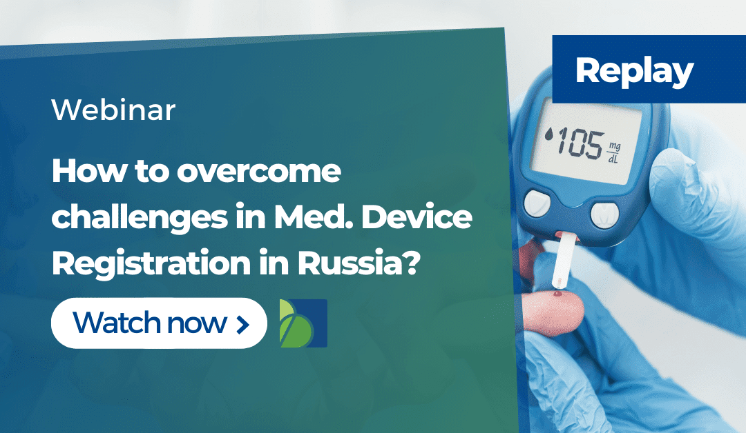 Medical Device Registration in Russia. Challenges and Issues