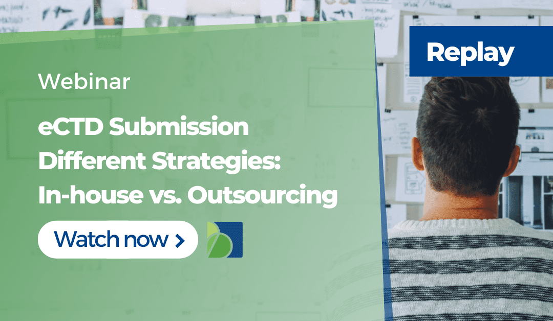 eCTD Submission Strategies: In-house vs. Outsourcing