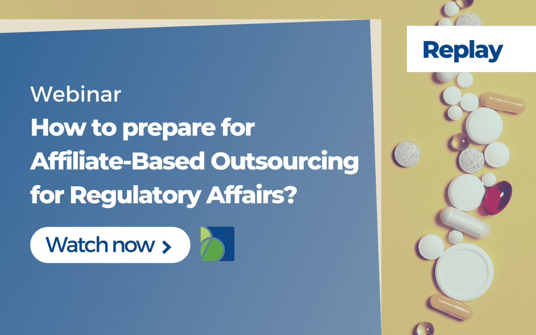 How to prepare for Affiliate-Based Outsourcing for Regulatory Affairs?