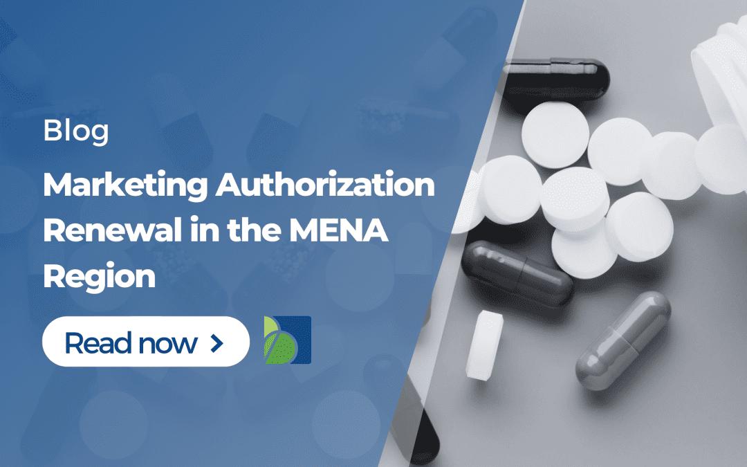 Marketing Authorization Renewal in the MENA Region
