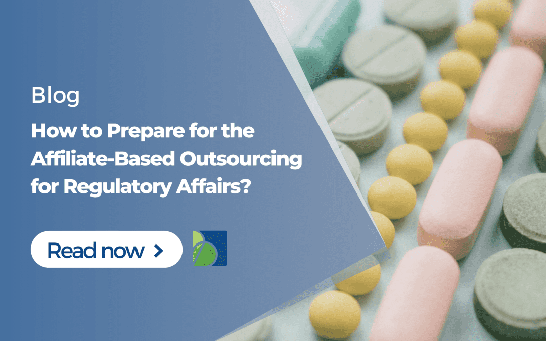 Preparing for the Affiliate-Based Outsourcing for Regulatory Affairs